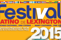 FESTIVAL LATINO DE LEXINGTON                             Septiembre/September 18-20 2015